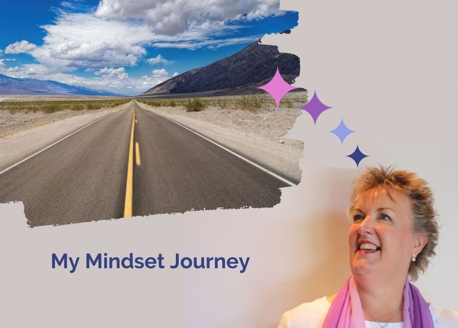 My mindset journey