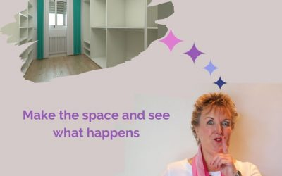 Make the space and see what happens