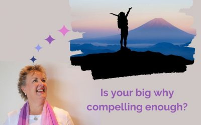 Is your big why compelling enough?